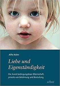Erziehung Liebe-und-eigenständigkeit-Alfie-Kohn